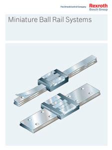 Miniature Ball Rail Systems